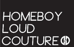 Quelle: facebook.com/ Homeboy Loud Couture