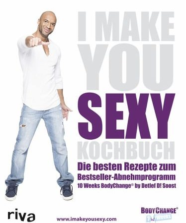 10-weeks-body-change-10wbc-kochbuch-detlef-d-soost-i-make-you-sexy