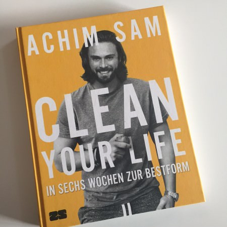 achim-sam-clean-your-life-buch-cover