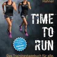 Hahnertwins: Time to Run Buch von Anna & Lisa Hahner mit Trainingsplan & Trainingstagebuch für Läufer
