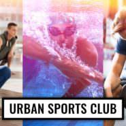 Im Test: URBAN SPORTS CLUB - Sportfreiheit statt Fitnessstudio-Knebelvertrag. Meine Erfahrungen aus Berlin & Potsdam